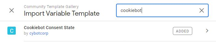 """clicca su Template - Variable Templates - Search Gallery e cerca """"Cookiebot Consent State"""""""